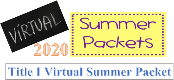 Title I Virtual Summer Packet - 2020